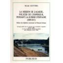 La mission de Lagarde policier de l'Empereur pendant la guerre d'Espagne (1806-1811)