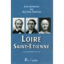 Les patrons du second empire Volume 11 Loire Saint-Etienne