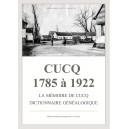 Cucq 1785 à 1922 La mémoires de Cucq Dictionnaire généalogique
