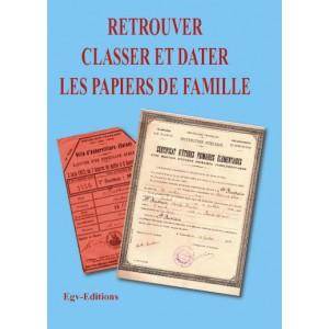 Retrouver Classer et dater les papiers de famille