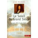 Le Soleil du Grand Siècle Louis XIV et son règne