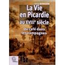 La vie en Picardie au XVIIIe siècle - Du café dans les campagnes