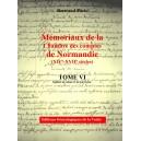 Mémoriaux de la chambre des comptes de Normandie XIV°-XVII° siècles Tome 6