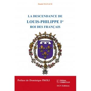 La descendance de Louis Philippe 1er Roi des Français