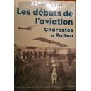 Les débuts de l'aviation : Charentes et Poitou