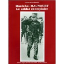 Maréchal Maunoury Le soldat exemplaire