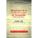 Mémoriaux de la chambre des comptes de Normandie XIV°-XVII° siècles Tome 8