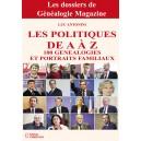 Les politiques de A à Z  - 100 généalogies et portraits familiaux