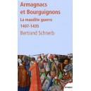 Armagnacs et Bourguignons - La maudite guerre 1407-1435