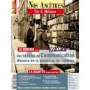 Nos ancêtres, Vie & Métiers N° 38 : Des siècles de communication. Histoire de la presse et de l'édition