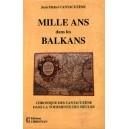 Mille ans dans les Balkans