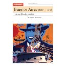 Buenos Aires, 1880-1936, un mythe des confins