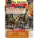 Nos ancêtres, Vie & Métiers N° 40 : Artisans du metal: chaudronniers, dinandiers