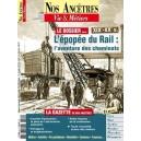 Nos ancêtres, Vie & Métiers N° 42 : L'épopée du rail