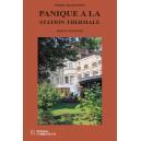 PANIQUE À LA STATION THERMALE