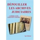 dépouiller les archives judiciaires